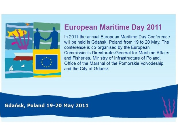 The 2011 European Maritime Day Conference was held in Gdańsk
