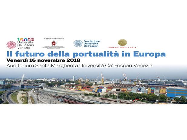 """Convegno """"IL FUTURO DELLA PORTUALITÀ IN EUROPA"""""""