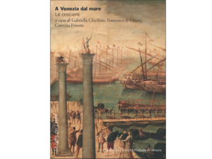 "Cover of the book ""A Venezia dal mare. Le crociere"" (Venice from the sea. The cr"